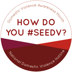 Domestic Violence Awareness Month | #SeeDV Badge
